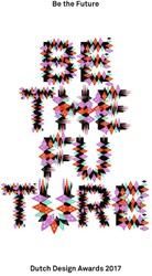 Dutch design today -Be the future / Back to the fu ture Sonnevelt, Leendert