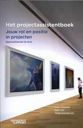 Het Projectassistentboek -jouw rol en positie in project en Hoekstra, Pieter