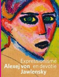 Alexej von Jawlensky -Expressionisme en devotie Hardeman, Doede
