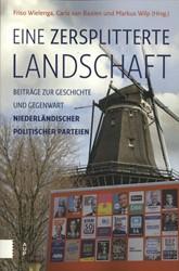 Eine zersplitterte Landschaft -Beitrage zurg Geschichte und Gegenwart niederlandischer po