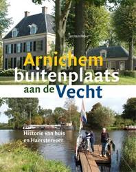Arnichem buitenplaats aan de Vecht -historie van huis en Haersterv eer Hove, Jan ten
