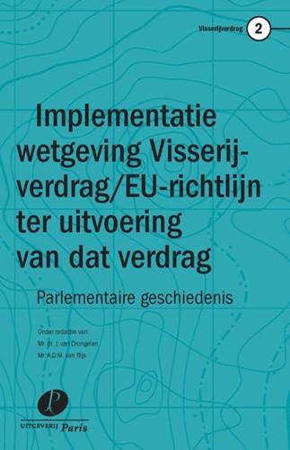 Implementatie van het Visserijverdrag en -Parlementaire geschiedenis Drongelen, J. van