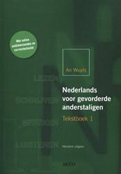 Nederlands voor gevorderde anderstaligen -gericht lezen, schrijven, luis teren en spreken Wuyts, An