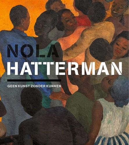Nola Hatterman -Geen kunst zonder kunnen