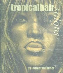 Tropicalhair salon Muschel, Laurent