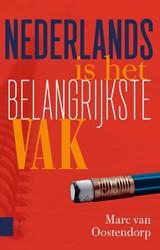 Nederlands is het belangrijkste vak Oostendorp, Marc van