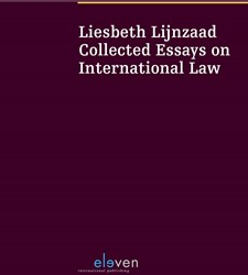 Liesbeth Lijnzaad: Collected Essays on I -collected essays on internatio nal law Lijnzaad, Liesbeth
