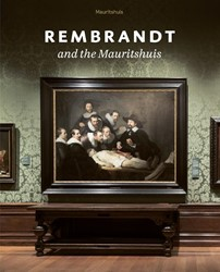 Rembrandt at the Mauritshuis Rulkens, Charlotte