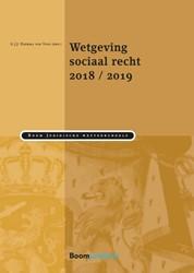Wetgeving sociaal recht 2018/2019 Heerma van Voss, Guus