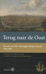 Werken van de Linschoten-Vereeniging Ter -de reis van VOC-chirurgijn Gij sbert Heeck, 1654-1656 Heeck, Gijsbert