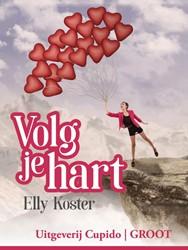 Volg je hart -groteletter-editie Koster, Elly