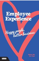 Employee Experience -Happy people, better business Peper, Gea