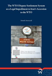 The wto dispute settlement system as a l Amoozeidi, Siamak
