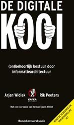 De digitale kooi -(On)behoorlijk bestuur door in formatiearchitectuur Widlak, Arjan