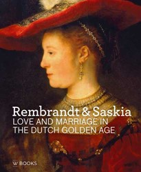Rembrandt & Saskia (Engels) -Love and Marriage in the Dutch Golden Age Stoter, Marlies