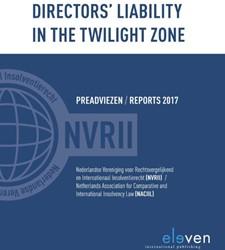 Directors liability in the twilight zone Nederlandse Vereniging voor Re