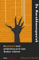 De Marokkanenpaniek -Een geintegreerde morele pani ekbenadering van het stigma ? Bouabid, Abdessamad