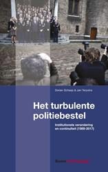 Het turbulente politiebestel -institutionele verandering en continuiteit (1989-2017) Terpstra, Jan
