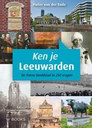 Ken je Leeuwarden -De Friese hoofdstad in 250 vra gen Ende, Pieter van der