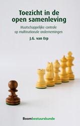 Toezicht in de open samenleving -maatschappelijke controle op m ultinationale ondernemingen Erp, J.G. van