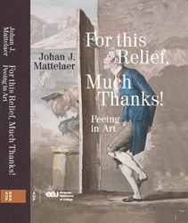 For this Relief, Much Thanks ... -Peeing in Art Mattelaer, Johan