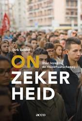 Onzekerheid -over leven in de risicomaatsch appij Geldof, Dirk