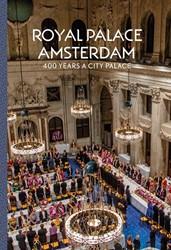 Royal Palace Amsterdam -400 Years a city palace Taatgen, Alice