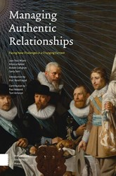 Managing Authentic Relationships -facing New Challenges in a Cha nging Context Wijers, Jean Paul