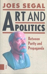 Art and Politics -between purity and propaganda Segal, Joes