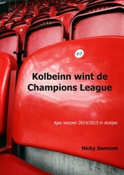 Kolbeinn wint de Champions League -Ajax seizoen 2014/2015 in stuk jes Samsom, Nicky