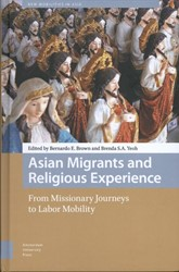 Asian Migrants and Religious Experience, -From Missionary Journeys to La bor Mobility