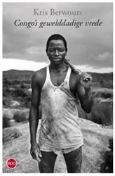 Congo's gewelddadige vrede Berwouts, Kris