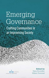 Emerging Governance -Crafting Communities in an Imp rovising Society