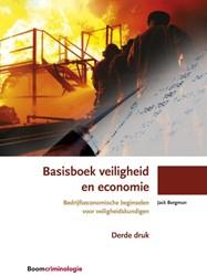 Basisboek veiligheid en economie -bedrijfseconomische beginselen voor veiligheidskundigen Bergman, Jack