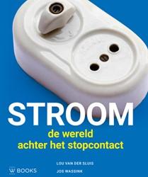 Stroom -de wereld achter het stopconta ct Sluis, Lou van der