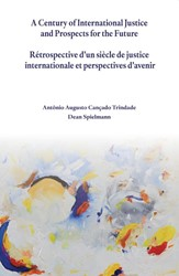 A CENTURY OF INTERNATIONAL JUSTICE AND P -SPEECHES DELIVERED ON 23RD SEP TEMBER 2013 AT THE INTERNATION SPIELMANN, DEAN