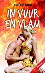 In vuur en vlam -EROTISCHE LIEFDESBUNDEL BEVAT DE ZWARTE RIDDER, HET IJSMEISJ Verkerk, Anita