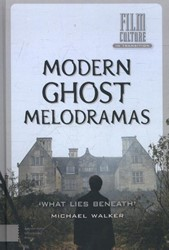 Film Culture in Transition Modern ghost -what lies beneath Walker, Michael