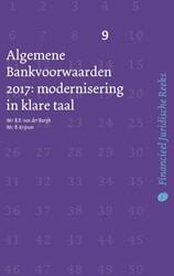 Algemene Bankvoorwaarden 2017: modernise -modernisering in klare taal Burgh, B.B. van der
