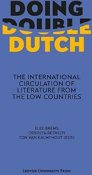 Doing Double Dutch -the international circulation of literature from the low cou
