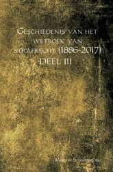 Geschiedenis van het wetboek van strafre -DEEL III Scharenborg, Martin