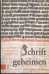 Schriftgeheimen -Opstellen over schrift en schr iftcultuur