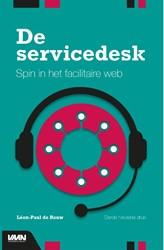 De Servicedesk -Spin in het facilitaire web Rouw, Leon-Paul de
