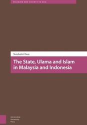 The State, Ulama and Islam in Malaysia a Saat, Norshahril