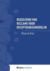Regulering van reclame voor receptgenees Bruin, Mirjam de