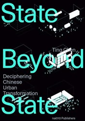 A State Beyond the State -a study of Chinese State-Owned Enterprises' Urban Develo Chen, Ting