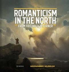 De romantiek in het Noorden (Engels) -From Friedrich to Turner Jackson, David