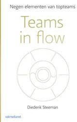 Teams in flow -Negen elementen van topteams Steeman, Diederik