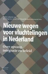 Nieuwe wegen voor vluchtelingen in Neder -Over opvang, integratie en bel eid
