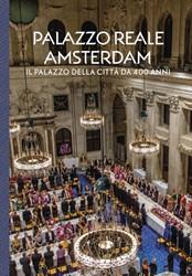 Palazzo Reale Amsterdam -Il palazzo della citta da 400 anni Taatgen, Alice C.